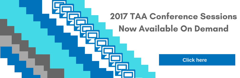 2017 TAA Conference Sessions Now Available on Demand