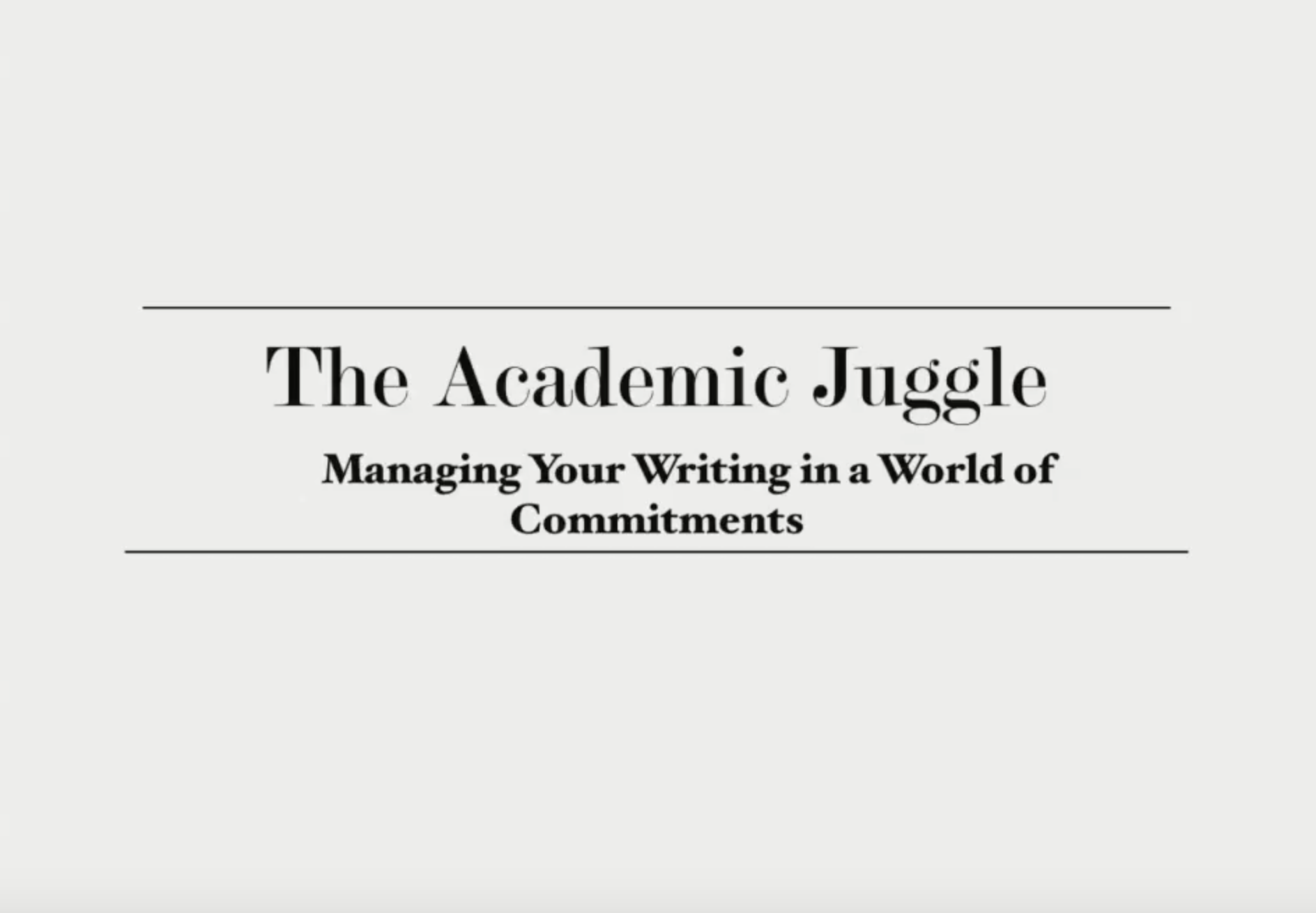The Academic Juggle