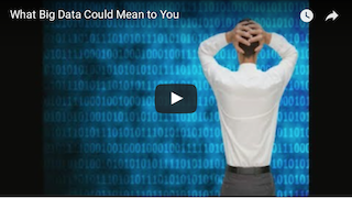 What Big Data Could Mean to You