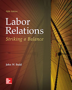 Labor Relations: Striking a Balance, 5th ed