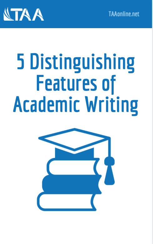 5 Distinguishing Features of Academic Writing