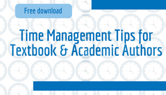 Time Management Tips for Textbook and Academic Authors