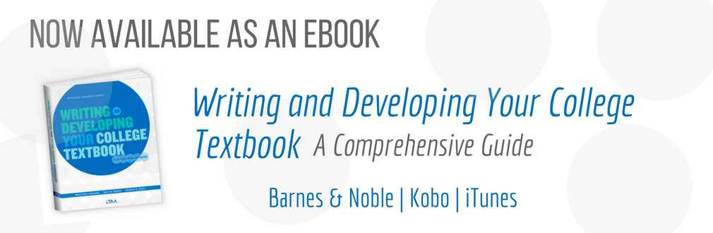 Writing and Developing Your College Textbook Now Available As An Ebook